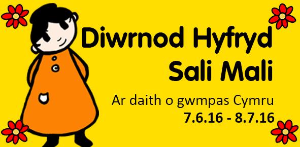 Diwrnod Hyfryd Sali Mali